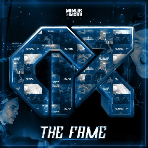 Chain Reaction - The Fame - Minus is More - 03:47 - 02.07.2019