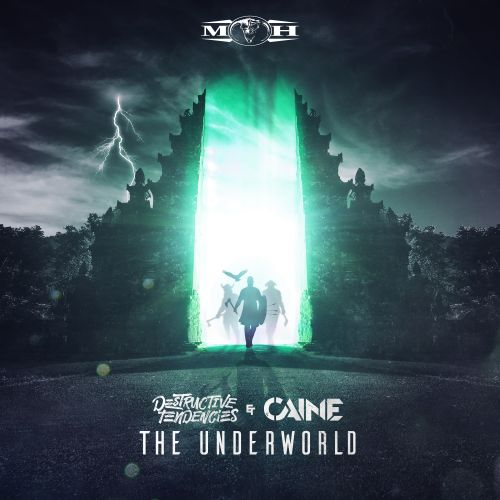 Destructive Tendencies And Caine - The Underworld - Masters Of Hardcore - 04:24 - 22.07.2019