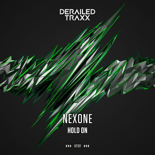 Nexone - Hold On - Derailed Traxx - 04:10 - 22.07.2019