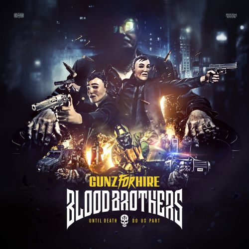 Gunz For Hire - Blood Brothers - Roughstate - 04:48 - 12.07.2019