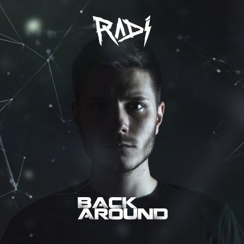 RADI - Back Around - RADI Music - 04:32 - 11.07.2019