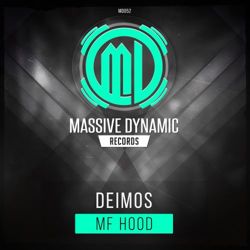 Deimos - MF Hood - Massive-Dynamic Records - 04:45 - 12.08.2019