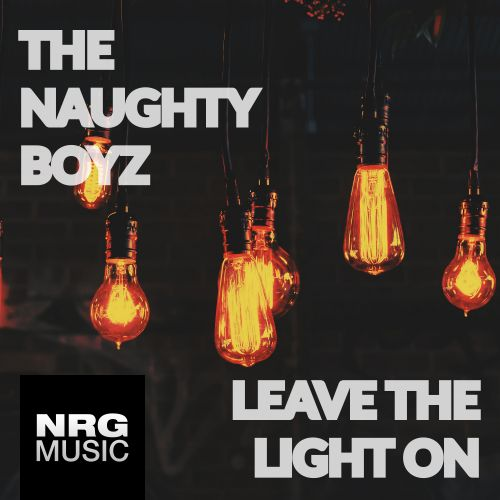 The Naughty Boyz - Leave The Lights On - NRG Music - 06:27 - 13.01.2014