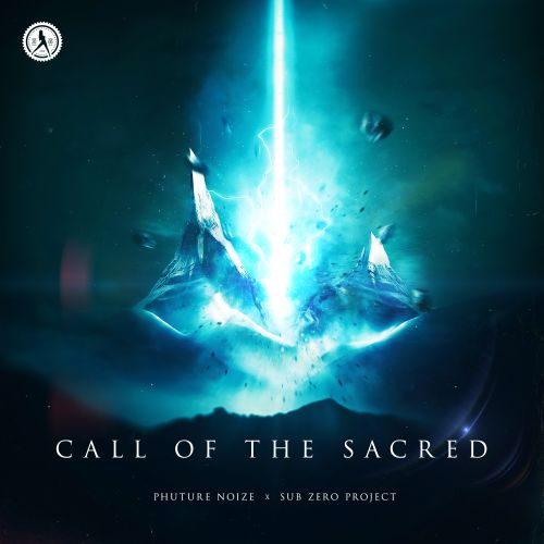 Phuture Noize & Sub Zero Project - Call Of The Sacred - Dirty Workz - 03:58 - 08.08.2019