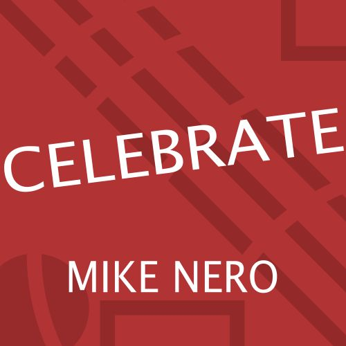 Mike Nero - Celebrate - Own World Traxx - 04:36 - 16.08.2019
