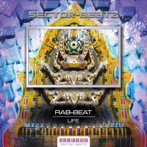 Rab-Beat - Life - Sector-Beatz - 05:18 - 29.08.2019