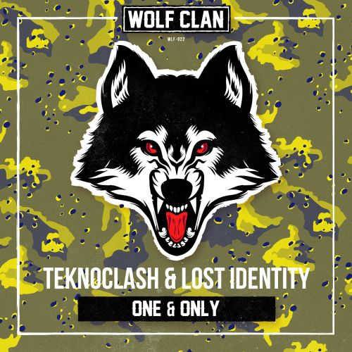Teknoclash and Lost Identity - One & Only - Wolf Clan - 03:35 - 12.08.2019