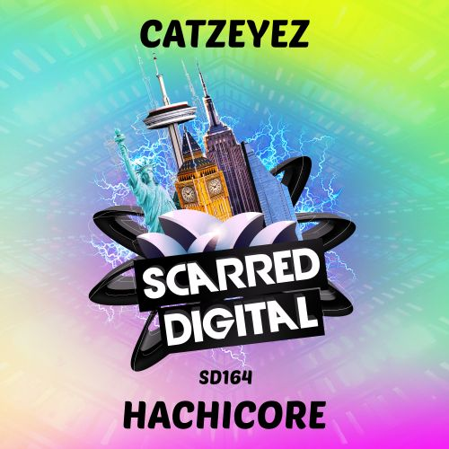Catzeyez - Hachicore - Scarred Digital - 04:38 - 21.08.2019