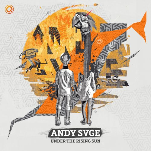 ANDY SVGE - Under The Rising Sun - Q-dance Records - 05:51 - 28.08.2019