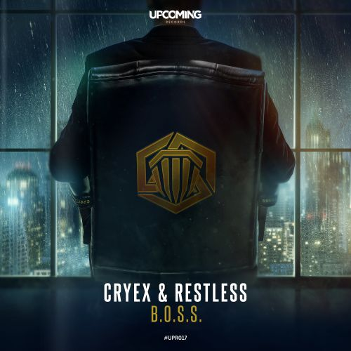 Cryex & Restless - B.O.S.S. - Upcoming Records - 03:58 - 30.08.2019