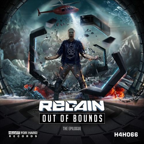 Regain - Out Of Bounds (The Epilogue) - Heart For Hard Records - 04:03 - 04.09.2019