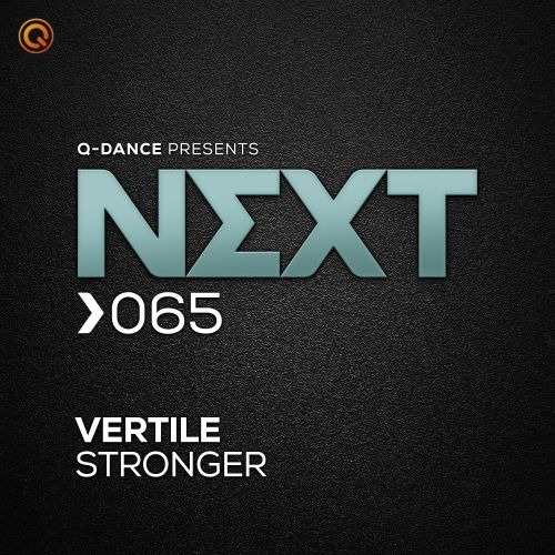 Vertile - Stronger - Q-dance presents NEXT - 03:49 - 09.09.2019