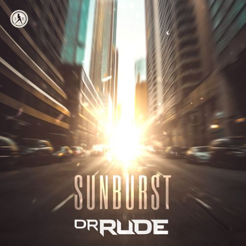 Dr Rude - Sunburst (170 Mix) - Dirty Workz - 03:52 - 09.09.2019