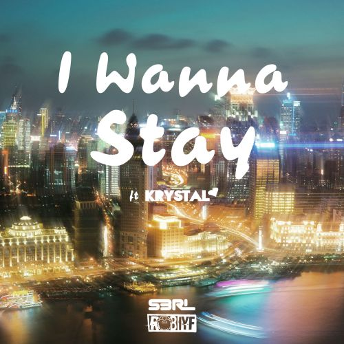 S3RL & Rob IYF ft Krystal - I Wanna Stay - Emfa Music - 04:23 - 04.09.2019
