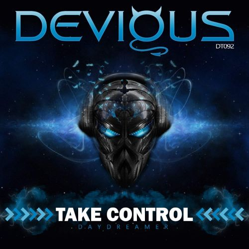 Daydreamer - Take Control - Devious Trax - 07:02 - 06.09.2019