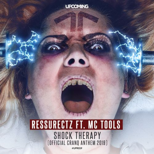 Ressurectz - Shock Therapy (Official Cranq Anthem 2019)[ft. MC Tools] - Upcoming Records - 04:38 - 20.09.2019