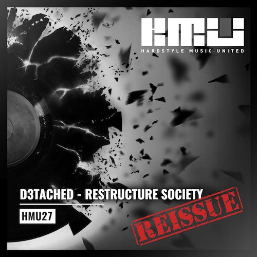 D3TACHED - Restructure Society - Hardstyle Music United - 05:12 - 15.09.2016