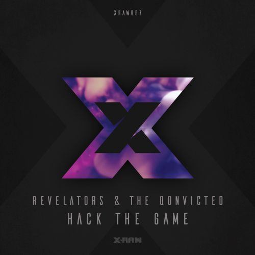 Revelators & The Qonvicted - Hack The Game - X-Raw - 03:18 - 17.10.2019