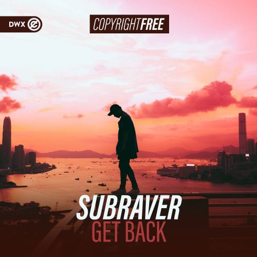 Subraver - Get Back - Dirty Workz - 03:10 - 09.10.2019