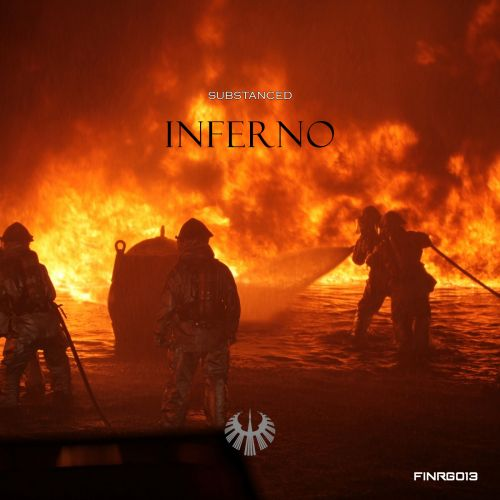 Substanced - Inferno - FINRG Recordings - 05:39 - 04.10.2019