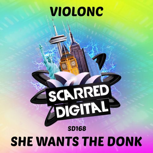 ViolonC - She Wants The Donk - Scarred Digital - 04:14 - 16.10.2019