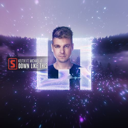 KELTEK ft. Michael Jo - Down Like This - Scantraxx - 03:49 - 16.10.2019