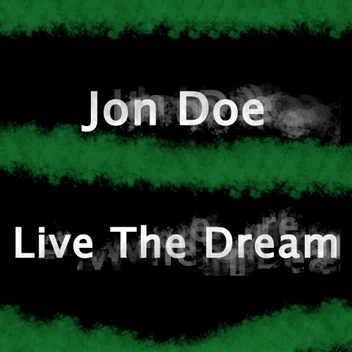 Jon Doe - Live The Dream - G-Core - 08:23 - 22.10.2019