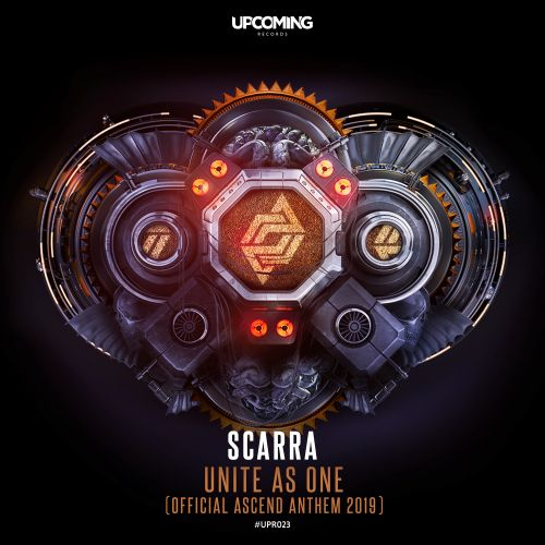 Scarra - Unite As One (Official Ascend Anthem 2019) - Upcoming Records - 05:09 - 18.10.2019