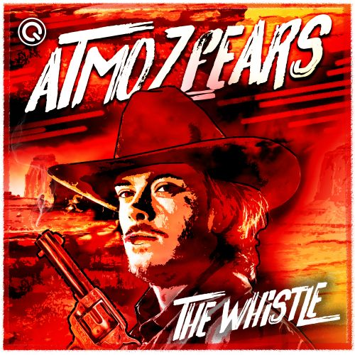 Atmozfears - The Whistle - Q-dance Records - 04:46 - 22.10.2019