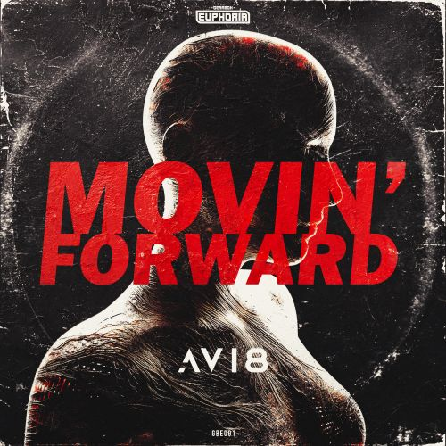 Avi8 - Movin' Forward - Gearbox Euphoria - 03:39 - 30.09.2019