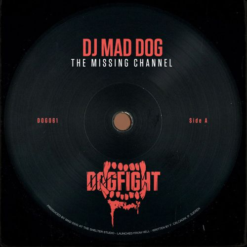 DJ Mad Dog - The Missing Channel - Dogfight Records - 04:57 - 29.10.2019
