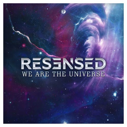 Resensed - We Are The Universe - Fusion Records - 03:28 - 18.10.2019