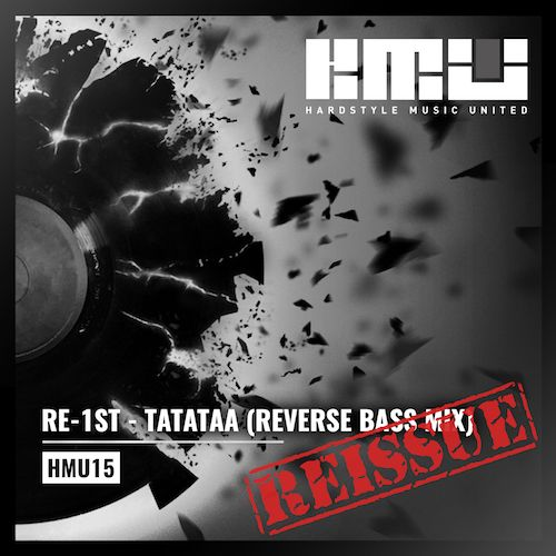 Re-1st - Tatataaa - Hardstyle Music United - 04:01 - 09.04.2015