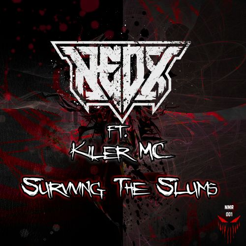 NeoX feat. Killer MC - Surviving The Slums - NeoX Music Records - 04:47 - 18.07.2019