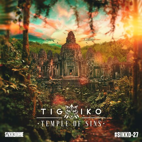 Tigaiko - Temple Of Sins - Sikkdome Records - 04:00 - 25.10.2019
