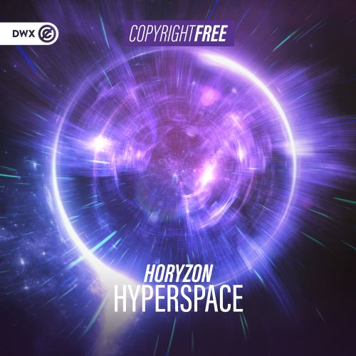 Horyzon - Hyperspace - Dirty Workz - 04:42 - 23.10.2019