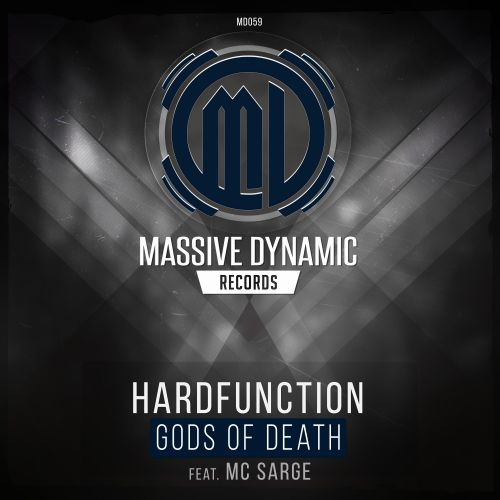 Hardfunction Feat. MC Sarge - Gods Of Death - Massive-Dynamic Records - 04:35 - 25.11.2019