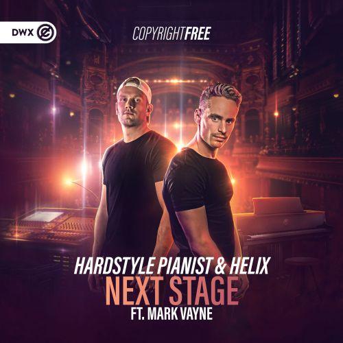 Hardstyle Pianist & Helix ft. Mark Vayne - Next Stage