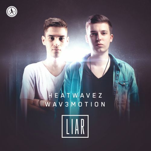 Heatwavez and Wav3motion - Liar - Dirty Workz - 05:16 - 04.11.2019