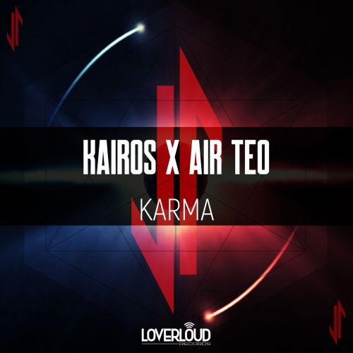 Kairos X Air Teo - Karma - Loverloud Records - 05:20 - 01.11.2019