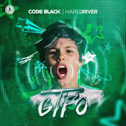 Code Black And Hard Driver - GTFO - Dirty Workz - 04:26 - 05.11.2019