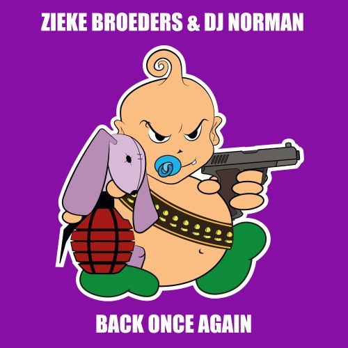 Zieke Broeders & DJ Norman - Back Once Again - Baby's Back - 03:09 - 20.11.2019