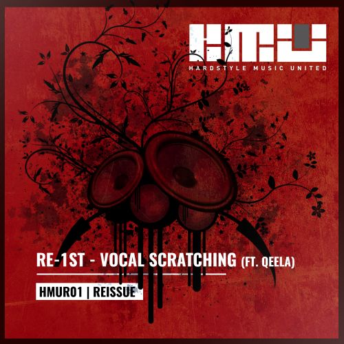 Re-1st Feat. Qeela - Vocal Scratching - Hardstyle Music United - 04:34 - 03.03.2016
