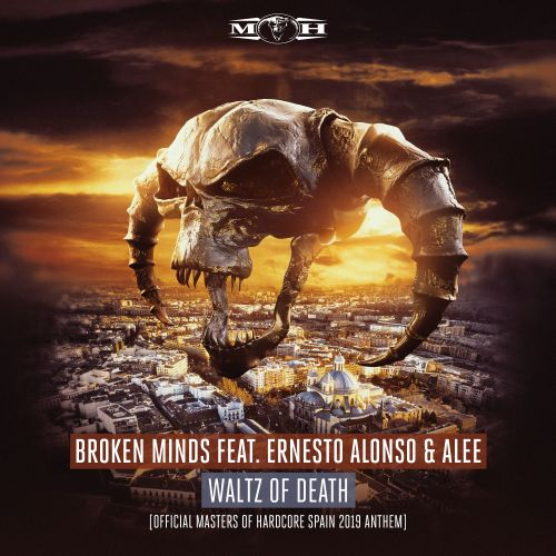 Broken Minds featuring Ernesto Alonso and Alee - Waltz Of Death (Official Masters of Hardcore Spain 2019 Anthem) - Masters of Hardcore - 05:15 - 31.10.2019