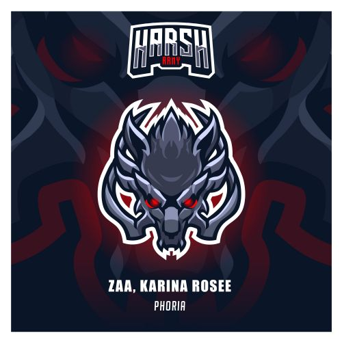 ZAA, Karina Rosee - Phoria - Harsh Records - 04:06 - 22.11.2019