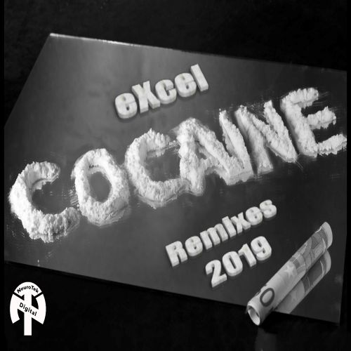 eXcel - Cocaine - NeuroTek Digital - 04:21 - 25.11.2019