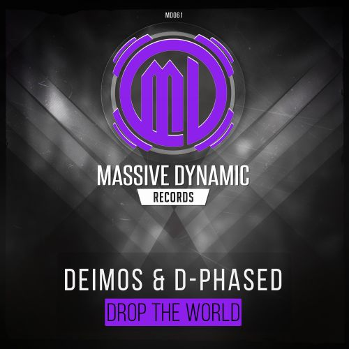 Deimos / D-Phased - Drop The World - Massive-Dynamic Records - 04:06 - 12.12.2019