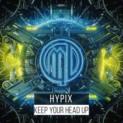 Hypix - Keep Your Head Up - Massive-Dynamic Records - 03:24 - 23.12.2019