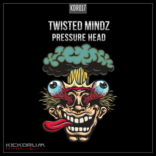 Twisted Mindz - Pressure Head - Kickdrum Records - 04:25 - 02.12.2019