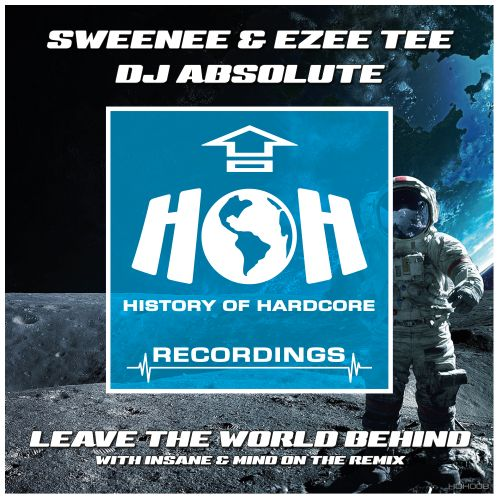 Sweenee & Ezee Tee - Leave The World Behind You - HOH Recordings - 07:37 - 06.12.2019
